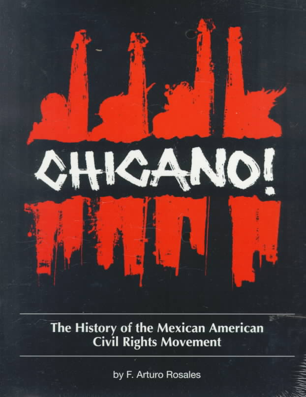 Chicano! By Rosales, Francisco A.
