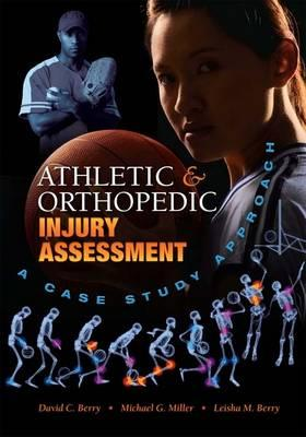 Athletic and Orthopedic Injury Assessment By Berry, David C.
